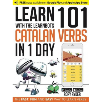 Learn 101 Catalan Verbs in 1 Day (Learnbots)