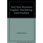 Test your business english. Marketing