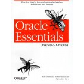 Oracle esentials. Oracle 8 & Oracle 8i