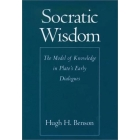 Socratic wisdom (The model of knowledge in Plato's early dialogues)