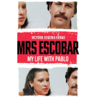Mrs Escobar. My life with Pablo