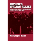 Hitler's italian allies. Royal armed forces, fascist regime, and the war of 1940-1943