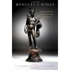 Mercury's Wings. Exploring Modes of Communications in the Ancient World