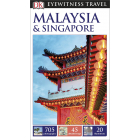 Malaysia & Singapore Eyewitness Travel Guide (Eyewitness Travel Guides)