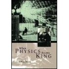 When physics became king