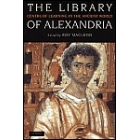 The Library of Alexandria, centre of learning in the ancient world