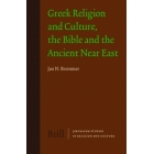 Greek religion and culture: the Bible and the ancient Near East