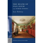 The Death of Ivan Ilych, and Other Stories