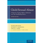 Child Sexual Abuse: A Primer for Treating Children, Adolescents, and Their Nonoffending Parents