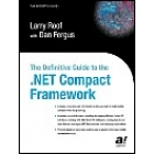 The Definitive Guide to the .NET Compact Framework