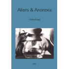 Aliens & Anorexia ( Semiotext(e) Native Agents )