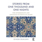 Stories from One Thousand and One Nights: For Intermediate and Advanced Students of Arabic