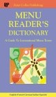 Menu reader's dictionary : English-French-German-Italian-Spanish