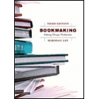 Bookmaking: Editing/Design/Production