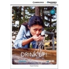Drink Up!. Beginning Book with Online Access. Level A1