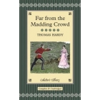 Far From the Madding Crowd (Illustrated). Collector's Library Collection