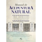 Manual de acupuntura natural. Curso completo