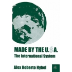 Made by the U.S.A. (The international system)