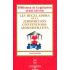 Ley reguladora jurisdiccion contencioso-administrativa