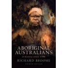 Aboriginal Australians: A History Since 1788 (4th Revised edition)
