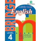 Bridge. Basic Activities for Primary 2nd Cycle: Level 4