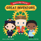 Baby's Big World. Great Inventors