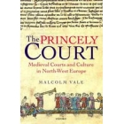 The princely court: medieval courts and culture in North-West Europe