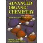Advanced Organic Chemistry Part B Reaction & Synthesis