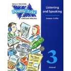 Double take 3: Listening and Speaking