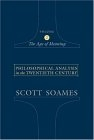Philosophical analysis in the Twentieth century, vol. 2: the age of meaning