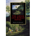 The Cambridge companion to greek and roman novel