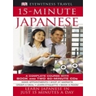 15-Minute Japanese. A complete course with book and 2 Audio CDs