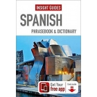 Spanish. Phrasebook And Dictionary (Insight Guides Phrasebooks)