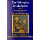 The ethiopian borderlands. Essays in regional history from ancient tim