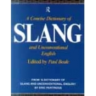 A concise dictionary of Slang and Unconventional English