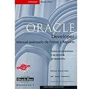 Oracle Developer.Manual avanzado de Forms y Reports