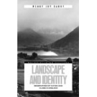 Landscape and identity (Geographies of nation and class in England)