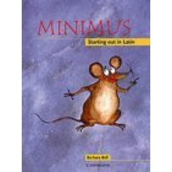 Minimus: starting out in latin. Student's book.