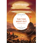 The Tide Went Out (British Library Science Fiction Classics)