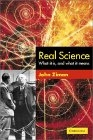 Real science: what it is, and what it means