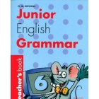 Junior English Grammar. Teacher's  book 6