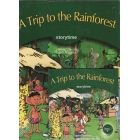 A Trip to the Rainforest. Storytime Stage-3 (book+CD)