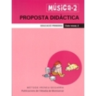 Musica 2. Proste didàctica. Cicle Inical