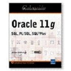 Oracle 11g. SQL/PL/SQL * PLUS