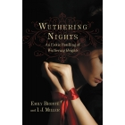Wuthering Nights. An Erotic Retelling of Wuthering Heights