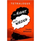 Tetralogue (I'am right, you're wrong)