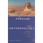 A passage to anthropology. Between experience and theory