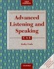 Advanced listening and speaking. CAE