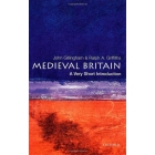 Medieval Britain: A Very Short Introduction