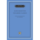 The greek classics (latin-english text)